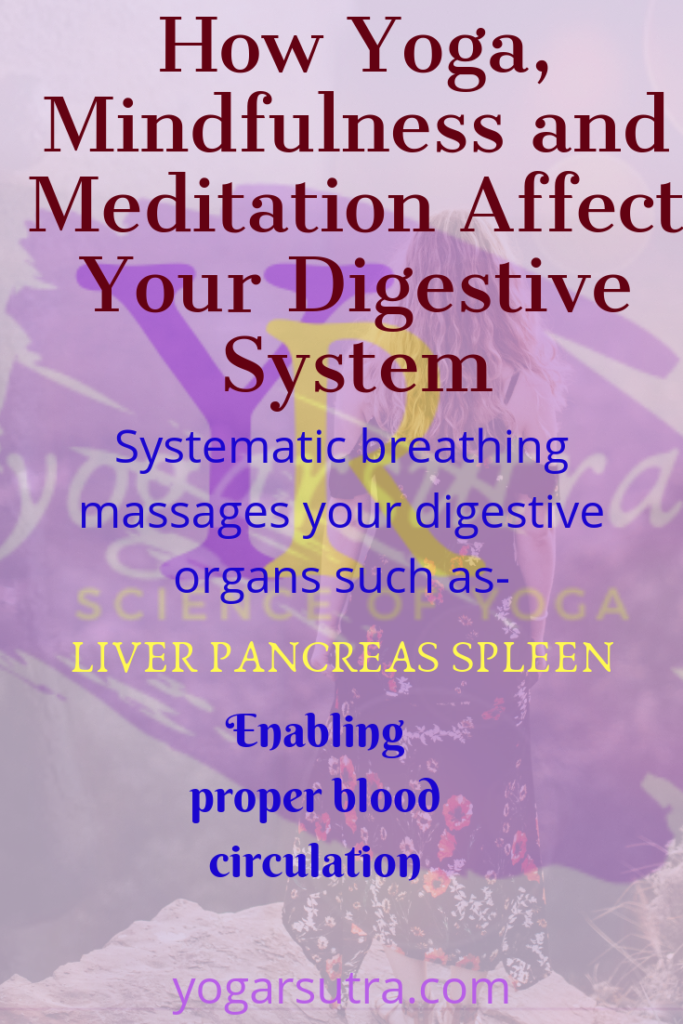 Yoga mindfulness meditation and your digestive systems are interrelated