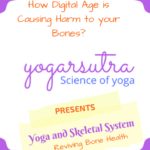 Yoga and Skeletal System,reviving  bone health