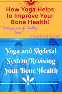 Important yoga poses for healthy bones. Yoga and skeletal system | Reviving your bone health