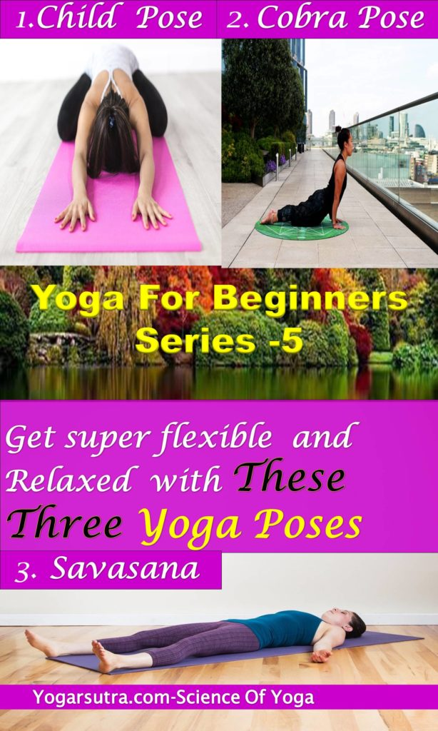 The child pose,cobra pose and savasana