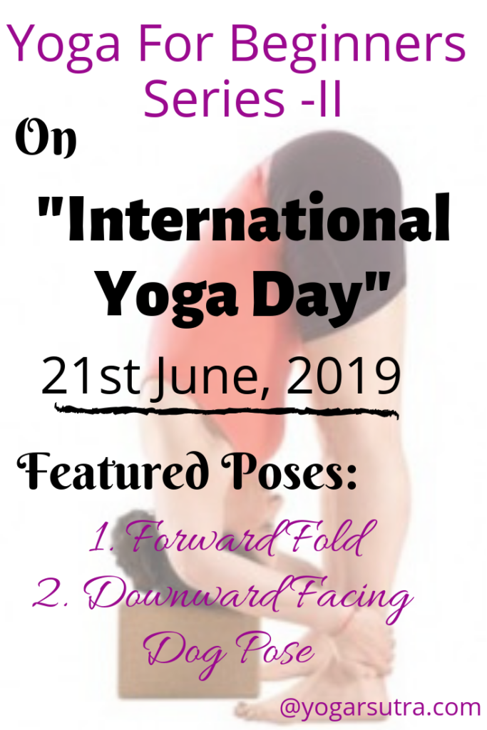 On International Yoga Day, Learn two most important yet simple yoga poses- #forwardfold and #downwardfacingdogpose