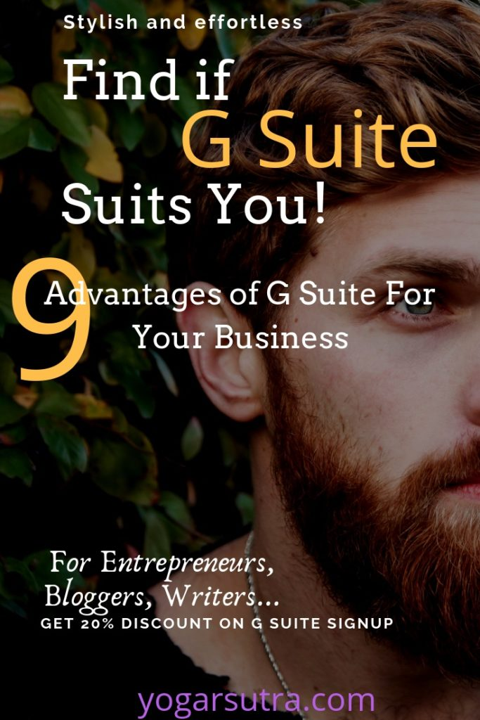 9 Advantages of G-Suite For Your business. Who doesn't love professional email in place of Gmail. Get the Google Drive for a safe cloud storage. Now don't miss your meetings because you are missing Google Calendars. There is so much in G-Suite to match what you need!