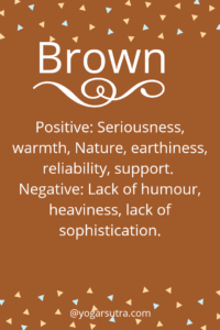 #Color Psychology. BROWN Positive: Seriousness, warmth, Nature, earthiness, reliability, support. Negative: Lack of humor, heaviness, lack of sophistication.