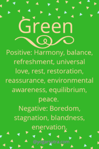 #Color Psychology. Green- Positive: Harmony, balance, refreshment, universal love, rest, restoration, reassurance, environmental awareness, equilibrium, peace. Negative: Boredom, stagnation, blandness, enervation.