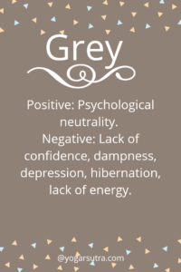 #Color Psychology. GREY Positive: Psychological neutrality. Negative: Lack of confidence, dampness, depression, hibernation, lack of energy.