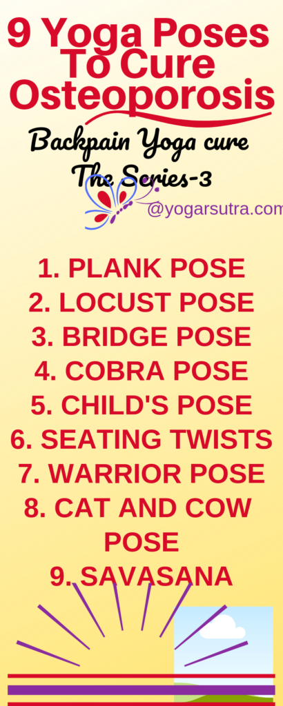 These are the best #Yoga poses for #osteoporosis for any age group. Easy to perform at the comfort of your home to cure your #backpain.