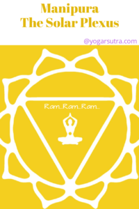 How yoga and meditation balance body chakra. Learn here solar plexus chakra , its color, bija mantra and associated yoga poses.