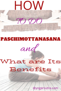 How to do #Paschimottanasana a.ka. Seated Forward Bend and it's benefits