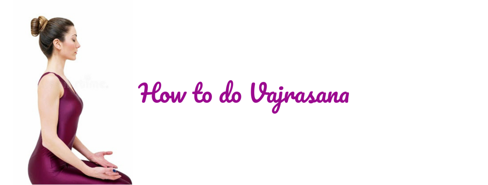 Featured image for how to do Vajrasana.
