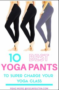 Yoga Pants are part and parcel of a yoga class. Find here list of 10 Best Yoga Pants you can wear this year. #yogapants #sportswear #yogaclothes