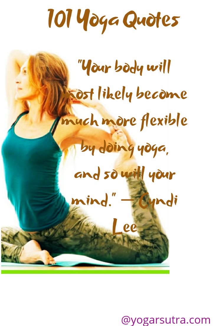 101 Motivational Yoga Quotes To Uplift And Inspire You In 2020 Yogarsutra