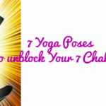 7 Yoga Poses To Unblock Your 7 Chakras| The Chakra Series-4
