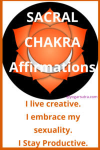 49 Powerful chakra balancing affirmations to thrive in your life. #Sacral chakra , #swadhisthana