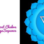 12 Yoga Poses For Throat Chakra To  Discover Your Voice And Confidence
