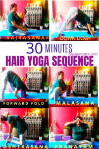 Yoga Sequence For Beautiful and Healthy Hair. Yoga poses collage depicting #hairyoga #healthyhair#hairfolicles