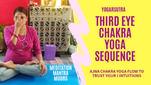 Third Eye Chakra yoga sequence video