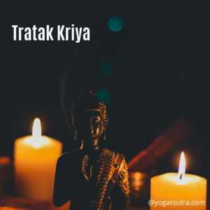 Tratak Kriya to balance third Eye Chakra