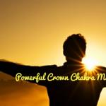 25 Powerful Mantra To Awaken Crown Chakra| The Chakra Series