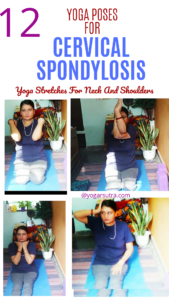 Collage of yoga poses for cervical Spondylosis.