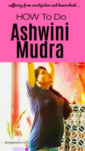 How to do Ashwini Mudra| Benefits of doing Ashwini Mudra