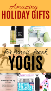 Holiday gift ideas for Yogis who love fitness and self-care