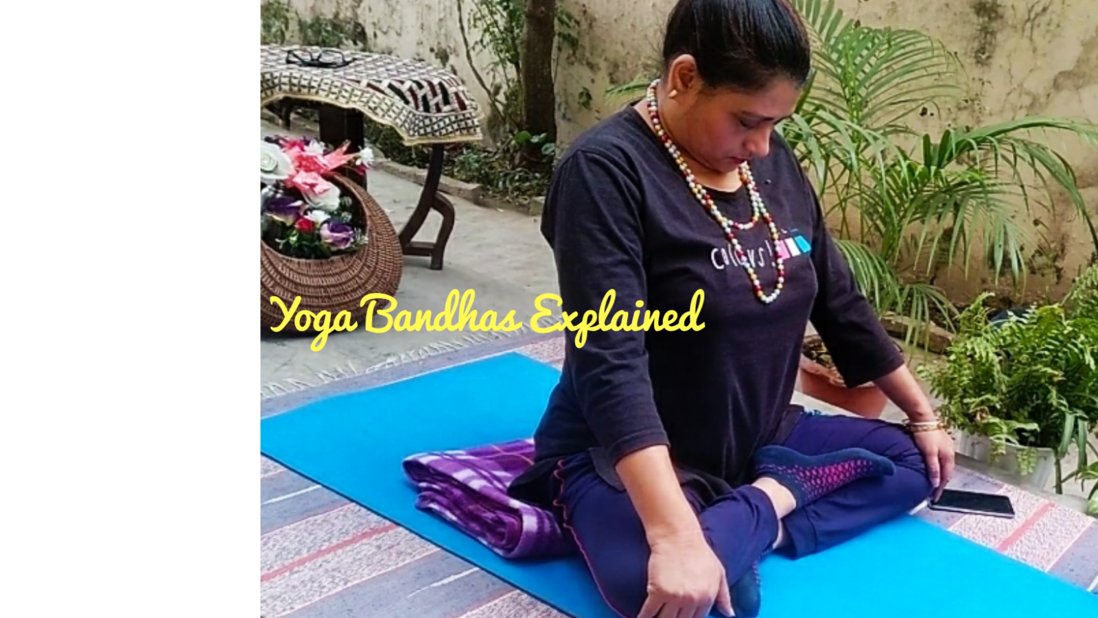 How to do yoga bandharas the featured image
