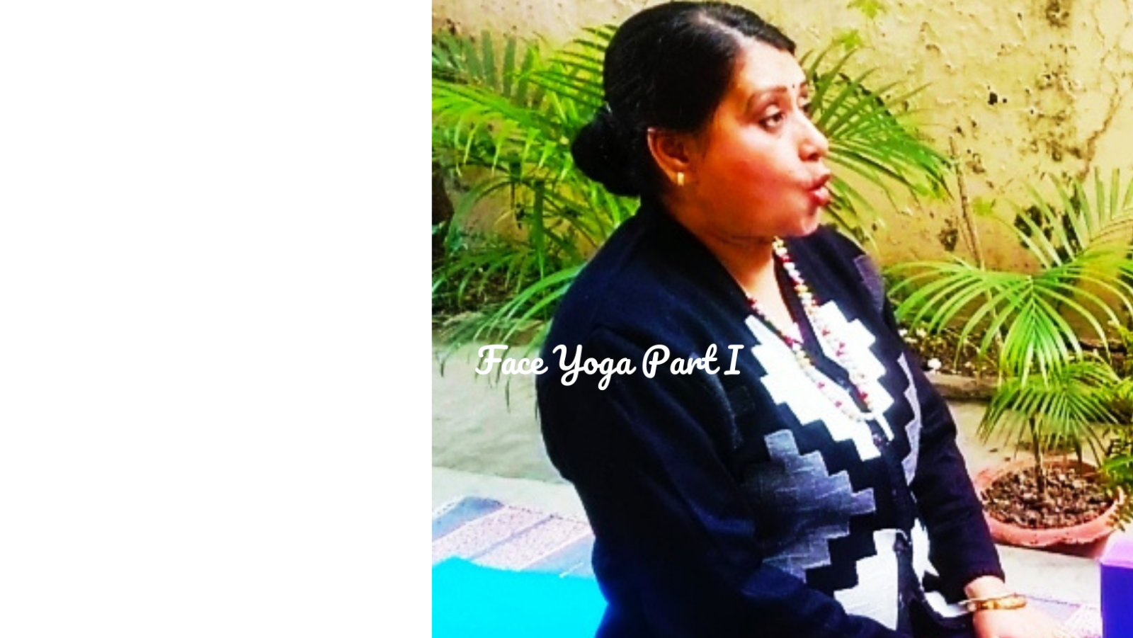 Face yoga part 1 featured image