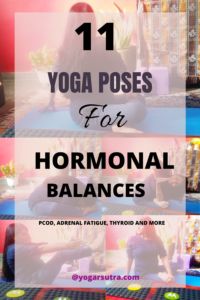 Yoga therapy for hormonal balances |yoga for PCOD, yoga for adrenal fatigue and yoga for thyroid