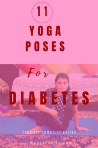 Yoga poses for Diabetes Prevention and high blood sugar