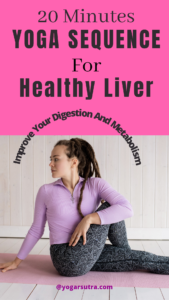 Yoga sequence for healthy liver| yoga for digestion and improved metabolism