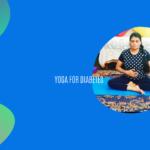 11 Yoga Kriyas For Diabetes Prevention  Yoga For Immunity Series