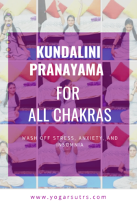 Kundalini Pranayam for all Chakra to fight with stress and sleeping disorders