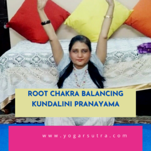 Root Chakra awakening Pranayama