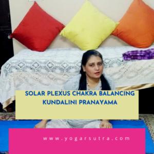 Chakra balancing kundalini Pranayam for solar plexus Chakra
