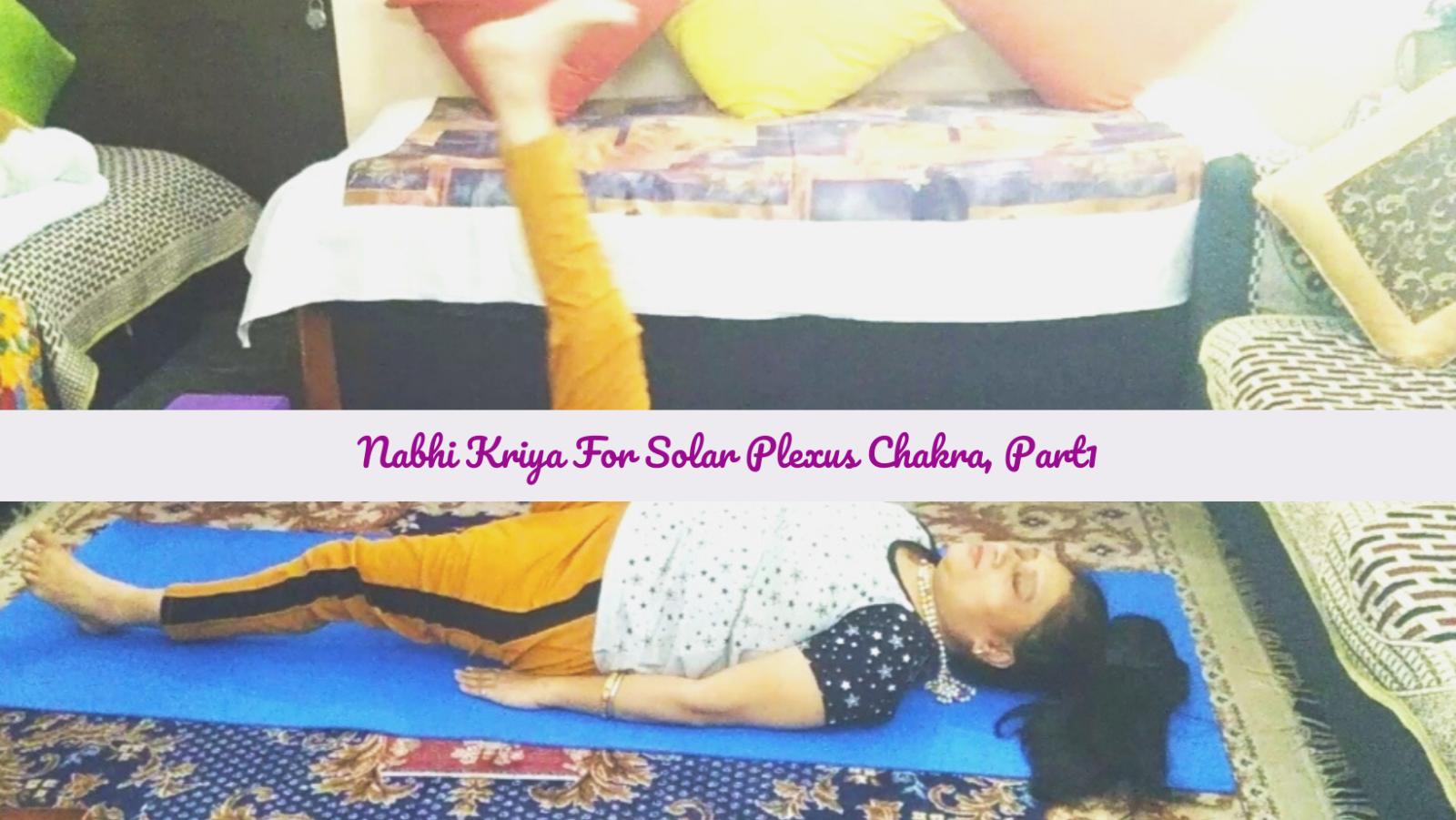 Featured image for Nabhi Kriya To Unblock Your Solar Plexus Chakra, Nabhi Kriya For Courage, Confidence, And Power