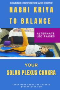 Alternate leg raises- Nabhi Kriya to balance your solar plexus Chakra