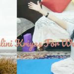 9 Kundalini Yoga Kriyas For Weight Loss| Kundalini Kriyas To Love Your Inner-self