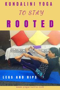 Kundalini yoga to stay rooted| yoga for muladhara| muladhara balancing| yoga for grounding