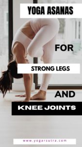 Yoga sequence for strong legs and knees #yoga_for_legs_pain, #yoga_for_kneespain