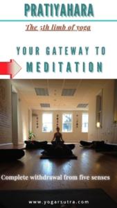 Pratyahara 5th limb of Ashtanga Yoga- your gateway to attain meditation