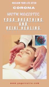 Yoga, Pranayama, and Reiki healing for post covid recovery