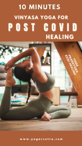 Vinyasa yoga flow for post covid recovery